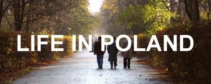 Life In Poland